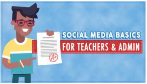 social media basics for schools