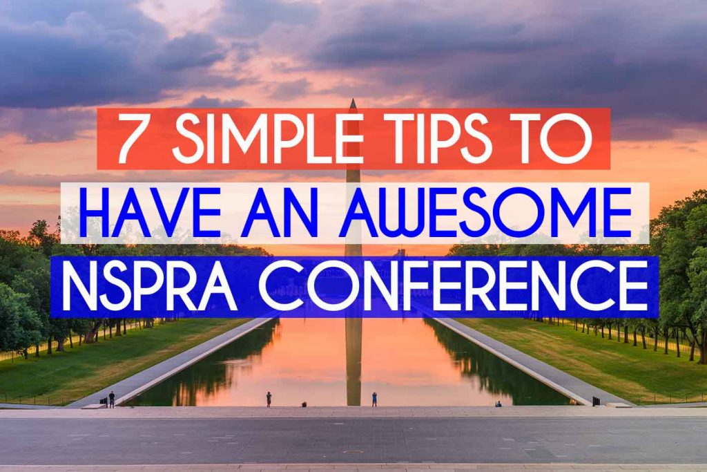 tips for an awesome nspra conference