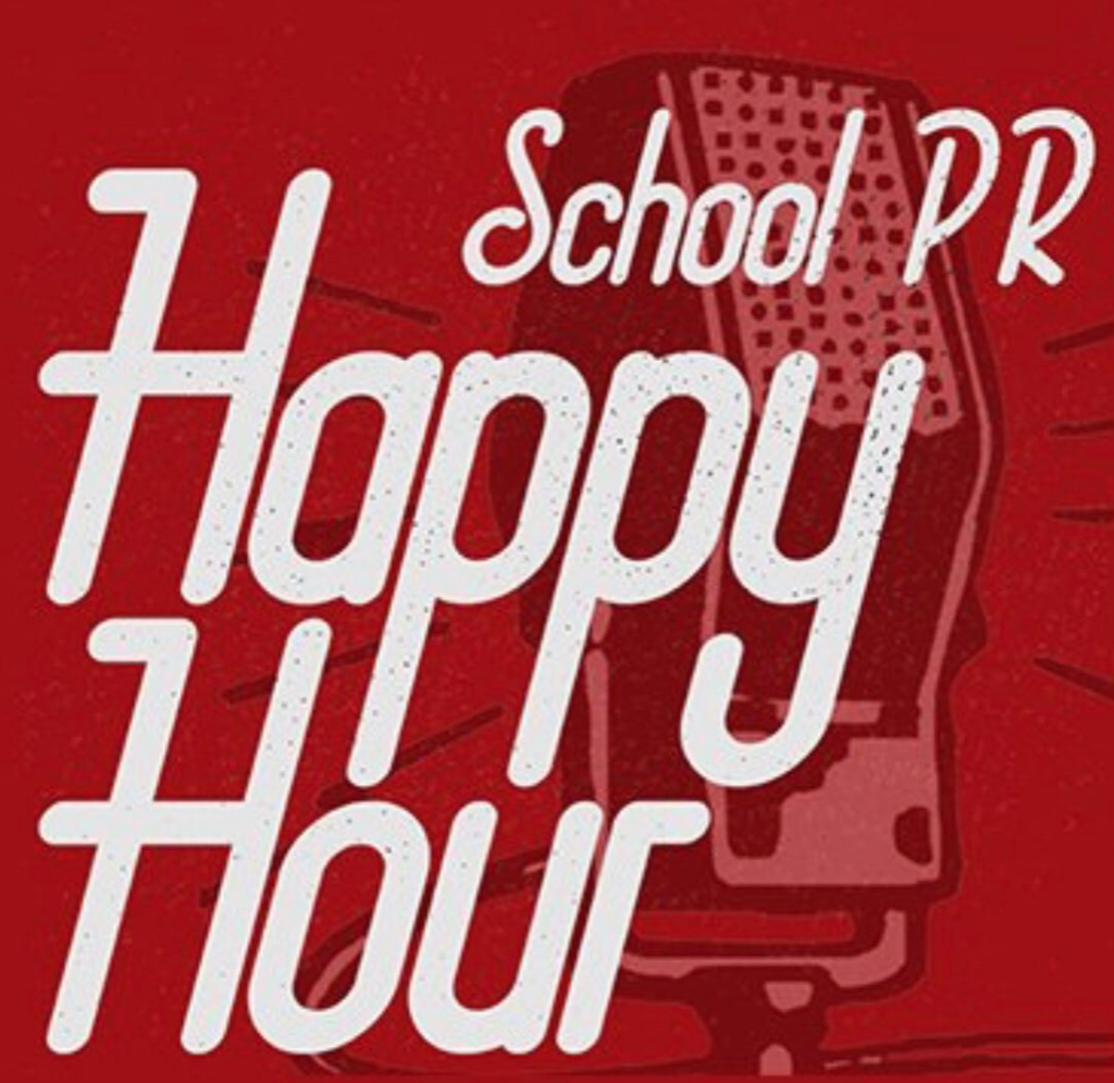 School PR Happy Hour Podcast
