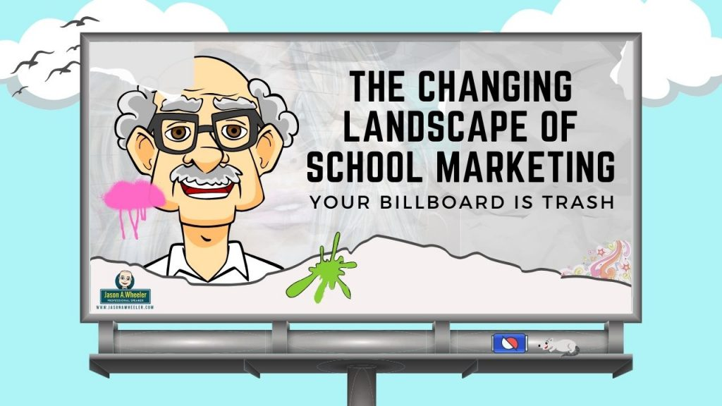 school marketing is changing