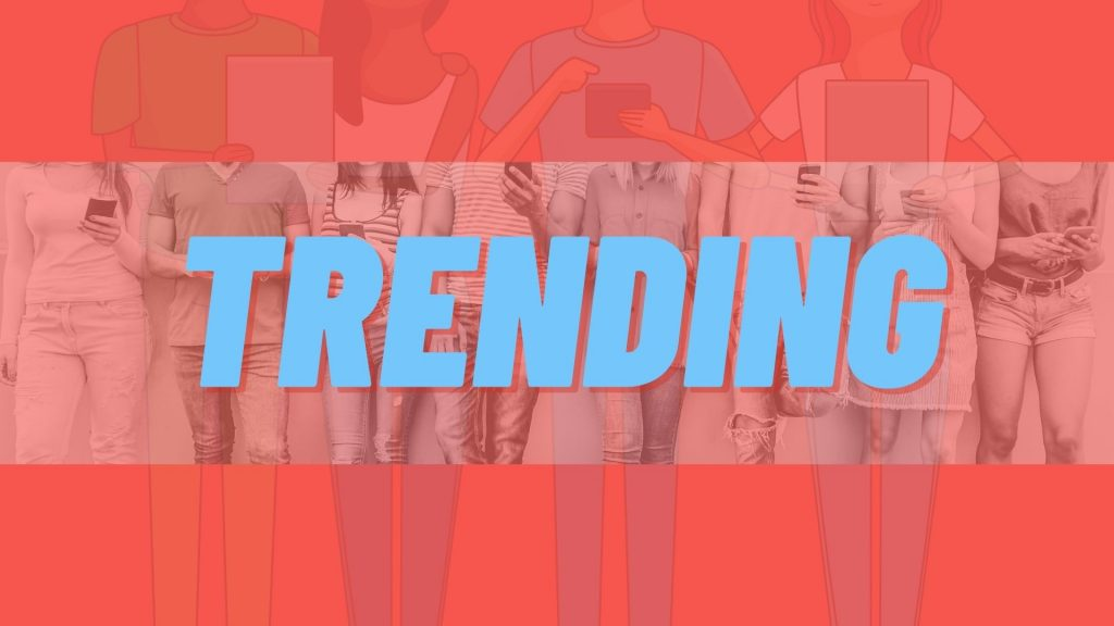 know your trends