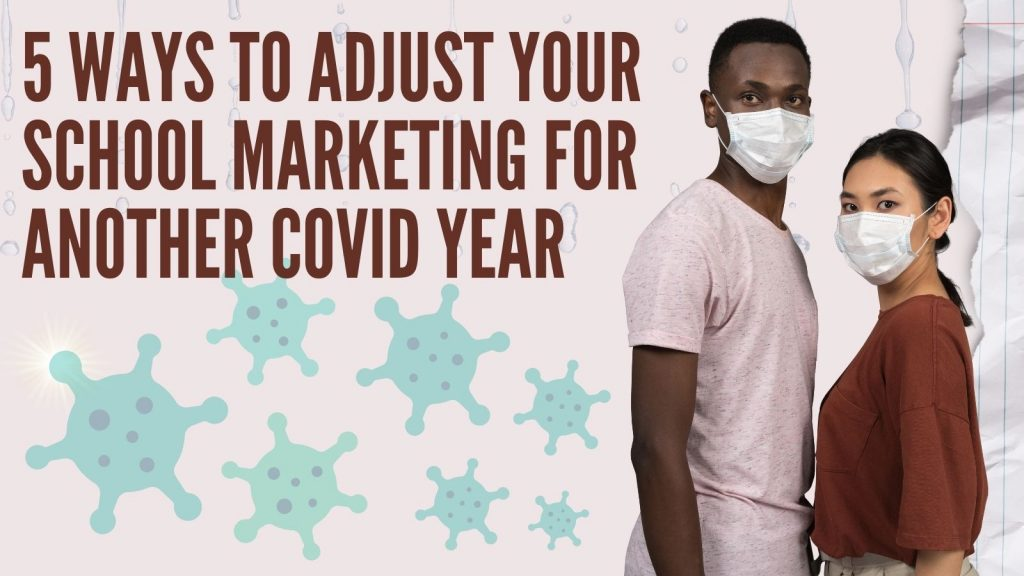 How to m,arket your schools during COVID