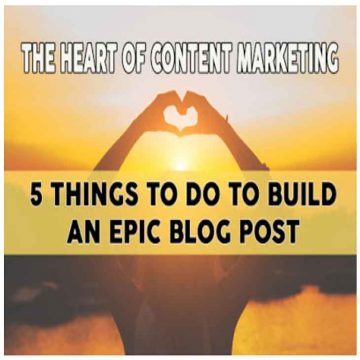 5 tips to build an epic blog post